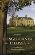 Longbournin talossa_